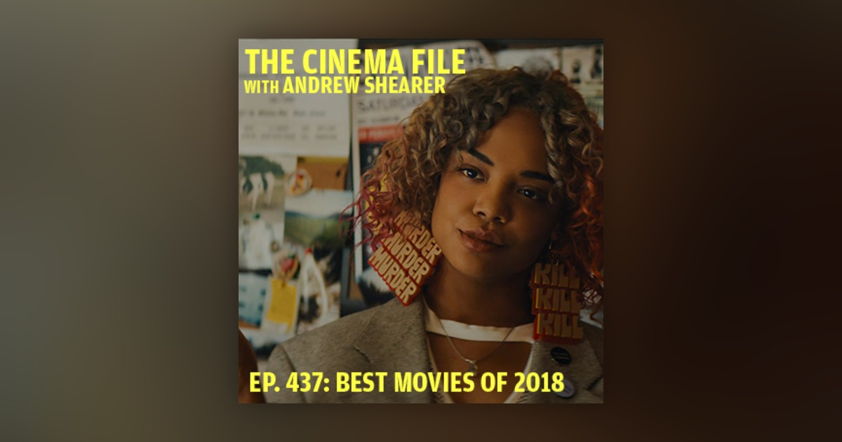 Ep  437: The best movies of 2018 (and a bunch of other stuff) - From