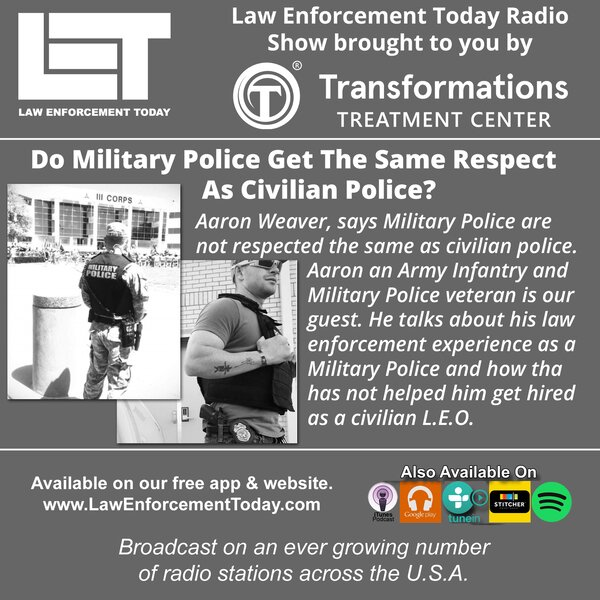 Do Military Police Get The Same Respect As Civilian Police? - Law