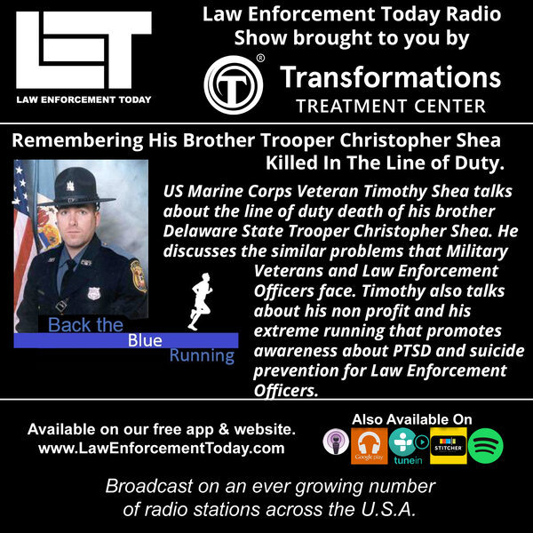 Remembering His Brother Trooper Christopher Shea Killed In