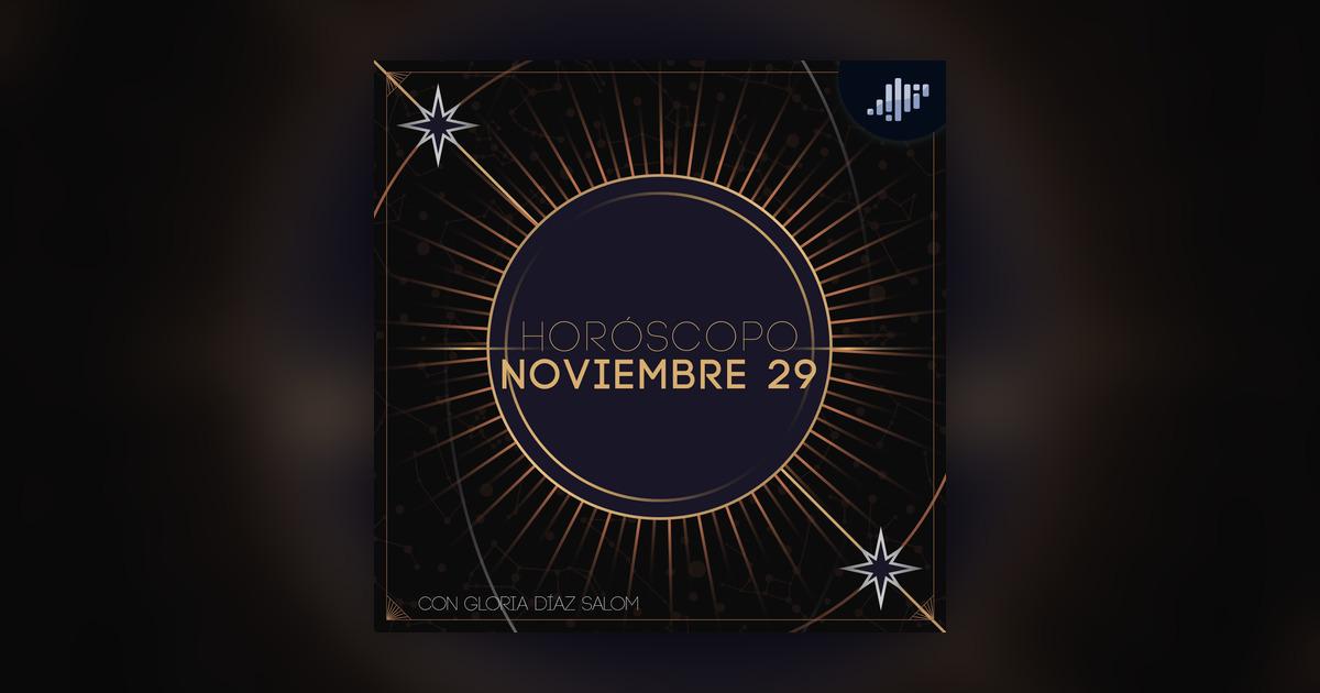 Horoscopo 29 De Noviembre Mananas Vibra Con Gloria Diaz