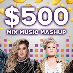 $500 MIX Music Mashup Winners - MIX 101 5 - Omny fm