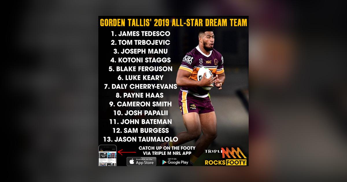 Gorden Tallis 2019 Nrl All Star Dream Team Triple M Rocks Footy Nrl Omny Fm