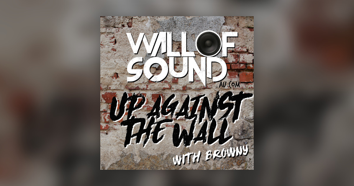 Wall of Sound: Up Against The Wall Image