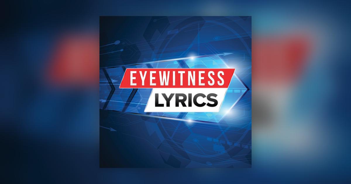 Eyewitness Lyrics with Channel 7's Ann-Marie LaFlamme