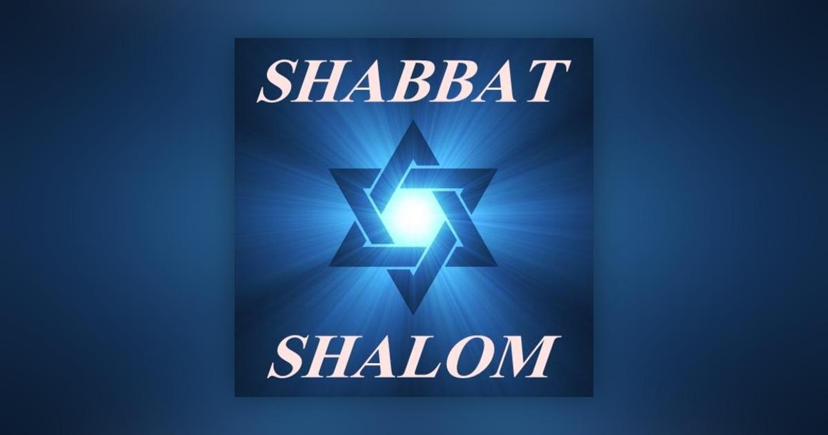 Shabbat Shalom Shabbat Shalom Drive Omny Fm